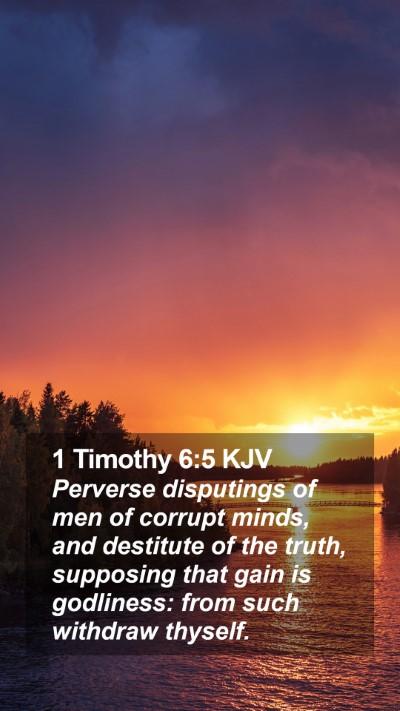 1 Timothy 6:5 KJV Mobile Phone Wallpaper - Perverse disputings of men of corrupt minds, and - Mobile Bible Verse Wallpaper