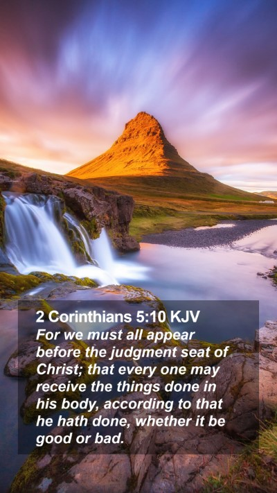 2 Corinthians 5:10 KJV Mobile Phone Wallpaper - For we must all appear before the judgment seat - Mobile Bible Verse Wallpaper