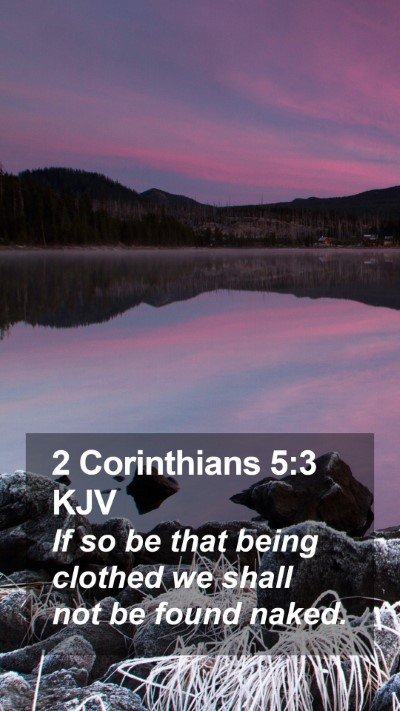 2 Corinthians 5:3 KJV Mobile Phone Wallpaper - If so be that being clothed we shall not be found - Mobile Bible Verse Wallpaper