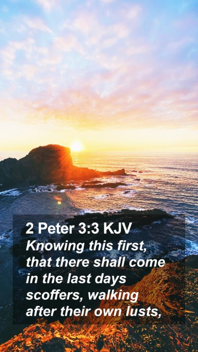 2 Peter 3:3 KJV Mobile Phone Wallpaper - Knowing this first, that there shall come in the - Mobile Bible Verse Wallpaper