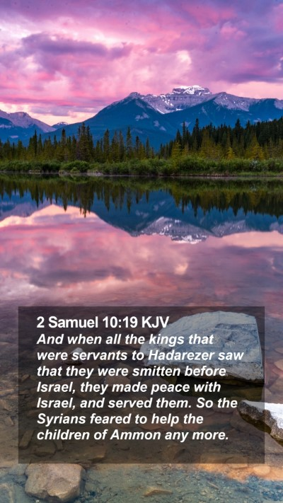 2 Samuel 10:19 KJV Mobile Phone Wallpaper - And when all the kings that were servants to - Mobile Bible Verse Wallpaper