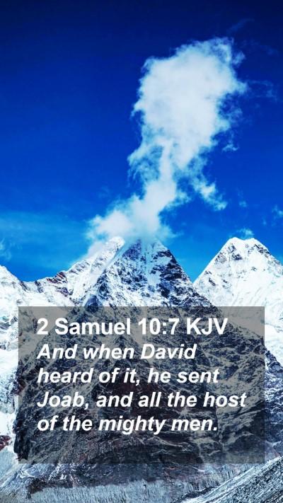 2 Samuel 10:7 KJV Mobile Phone Wallpaper - And when David heard of it, he sent Joab, and all - Mobile Bible Verse Wallpaper