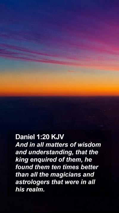 Daniel 1:20 KJV Mobile Phone Wallpaper - And in all matters of wisdom and understanding, - Mobile Bible Verse Wallpaper