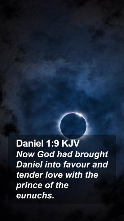 Daniel 1:9 KJV Mobile Phone Wallpaper - Now God had brought Daniel into favour and tender - Mobile Bible Verse Wallpaper