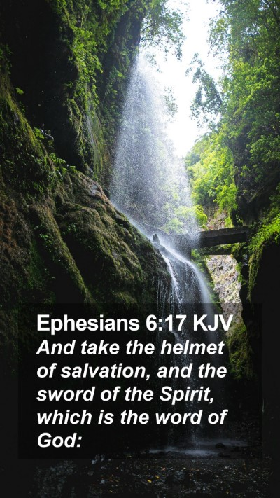 Ephesians 6:17 KJV Mobile Phone Wallpaper - And take the helmet of salvation, and the sword - Mobile Bible Verse Wallpaper