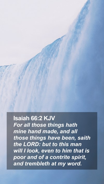 Isaiah 66:2 KJV Mobile Phone Wallpaper - For all those things hath mine hand made, and all - Mobile Bible Verse Wallpaper