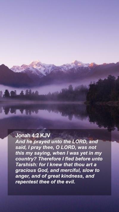 Jonah 4:2 KJV Mobile Phone Wallpaper - And he prayed unto the LORD, and said, I pray - Mobile Bible Verse Wallpaper