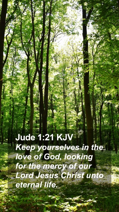 Jude 1:21 KJV Mobile Phone Wallpaper - Keep yourselves in the love of God, looking for - Mobile Bible Verse Wallpaper