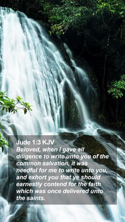 Jude 1:3 KJV Mobile Phone Wallpaper - Beloved, when I gave all diligence to write unto - Mobile Bible Verse Wallpaper
