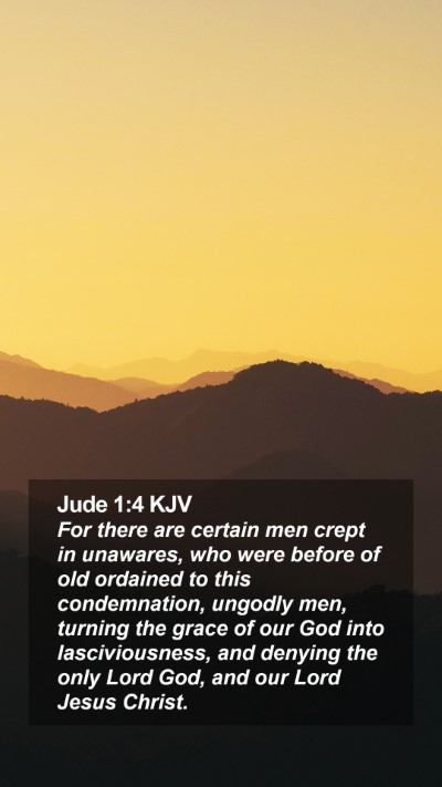 Jude 1:4 KJV Mobile Phone Wallpaper - For there are certain men crept in unawares, who - Mobile Bible Verse Wallpaper