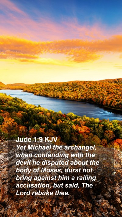 Jude 1:9 KJV Mobile Phone Wallpaper - Yet Michael the archangel, when contending with - Mobile Bible Verse Wallpaper