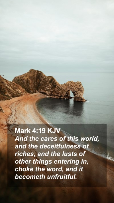 Mark 4:19 KJV Mobile Phone Wallpaper - And the cares of this world, and the - Mobile Bible Verse Wallpaper