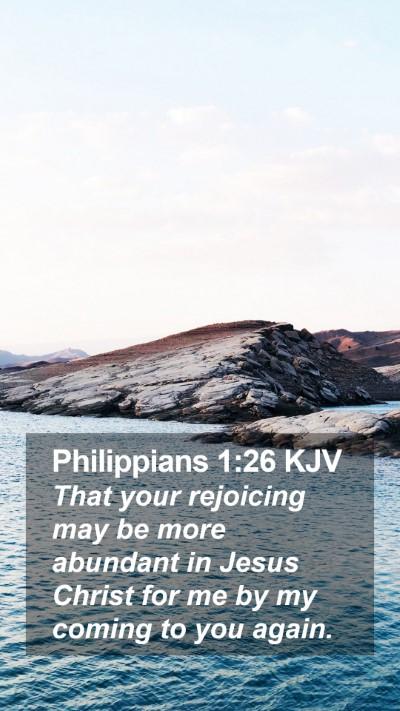 Philippians 1:26 KJV Mobile Phone Wallpaper - That your rejoicing may be more abundant in Jesus - Mobile Bible Verse Wallpaper