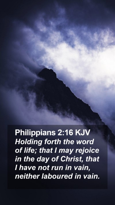 Philippians 2:16 KJV Mobile Phone Wallpaper - Holding forth the word of life; that I may - Mobile Bible Verse Wallpaper