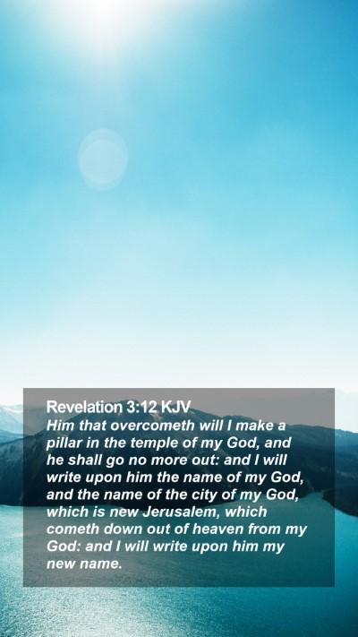 Revelation 3:12 KJV Mobile Phone Wallpaper - Him that overcometh will I make a pillar in the - Mobile Bible Verse Wallpaper