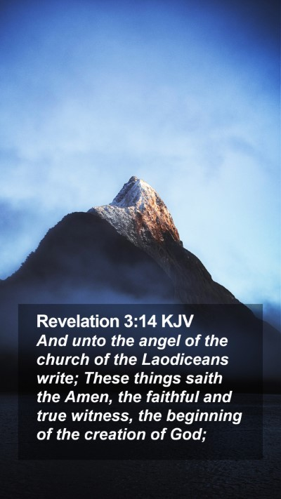 Revelation 3:14 KJV Mobile Phone Wallpaper - And unto the angel of the church of the - Mobile Bible Verse Wallpaper