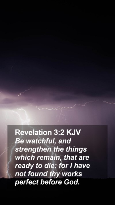 Revelation 3:2 KJV Mobile Phone Wallpaper - Be watchful, and strengthen the things which - Mobile Bible Verse Wallpaper