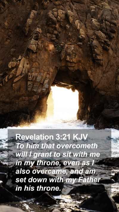 Revelation 3:21 KJV Mobile Phone Wallpaper - To him that overcometh will I grant to sit with - Mobile Bible Verse Wallpaper