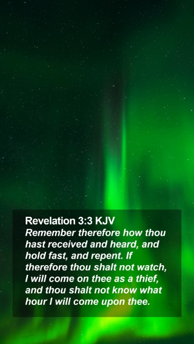 Revelation 3:3 KJV Mobile Phone Wallpaper - Remember therefore how thou hast received and - Mobile Bible Verse Wallpaper