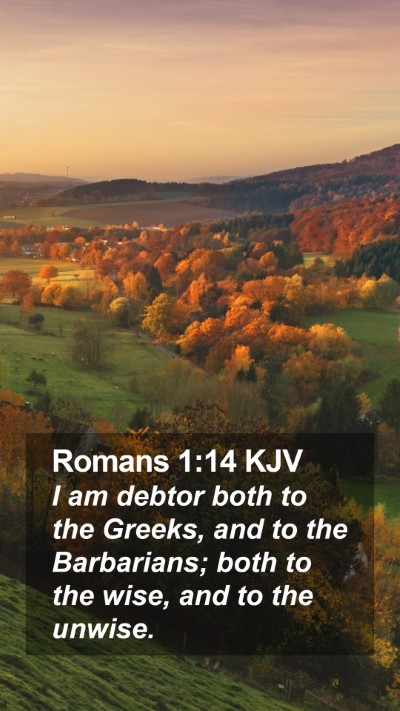 Romans 1:14 KJV Mobile Phone Wallpaper - I am debtor both to the Greeks, and to the - Mobile Bible Verse Wallpaper