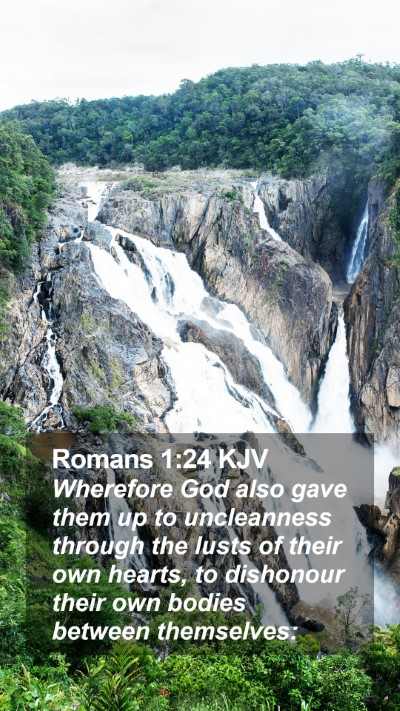 Romans 1:24 KJV Mobile Phone Wallpaper - Wherefore God also gave them up to uncleanness - Mobile Bible Verse Wallpaper