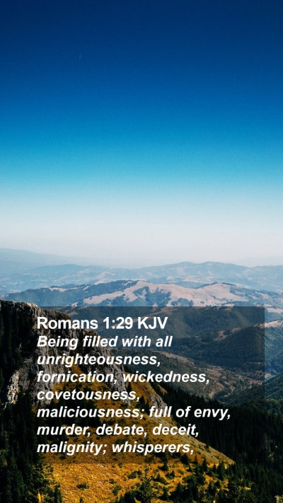 Romans 1:29 KJV Mobile Phone Wallpaper - Being filled with all unrighteousness, - Mobile Bible Verse Wallpaper