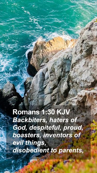 Romans 1:30 KJV Mobile Phone Wallpaper - Backbiters, haters of God, despiteful, proud, - Mobile Bible Verse Wallpaper