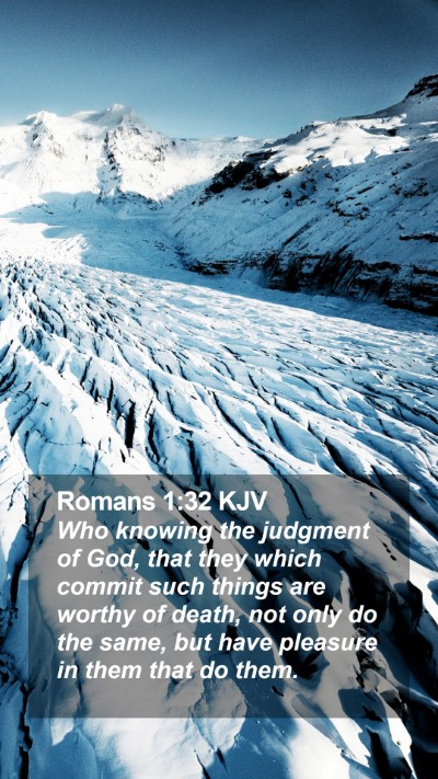 Romans 1:32 KJV Mobile Phone Wallpaper - Who knowing the judgment of God, that they which - Mobile Bible Verse Wallpaper