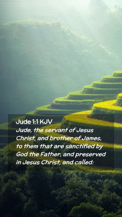 Picture 02 - Jude 1:1 KJV Mobile Phone Wallpaper - Jude, the servant of Jesus Christ, and brother of - Mobile Bible Verse Wallpaper