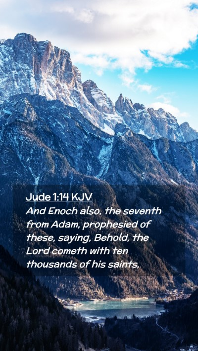 Picture 02 - Jude 1:14 KJV Mobile Phone Wallpaper - And Enoch also, the seventh from Adam, prophesied - Mobile Bible Verse Wallpaper