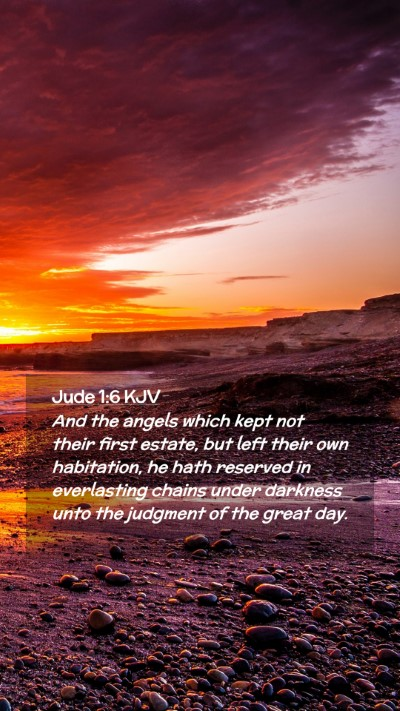 Picture 02 - Jude 1:6 KJV Mobile Phone Wallpaper - And the angels which kept not their first estate, - Mobile Bible Verse Wallpaper