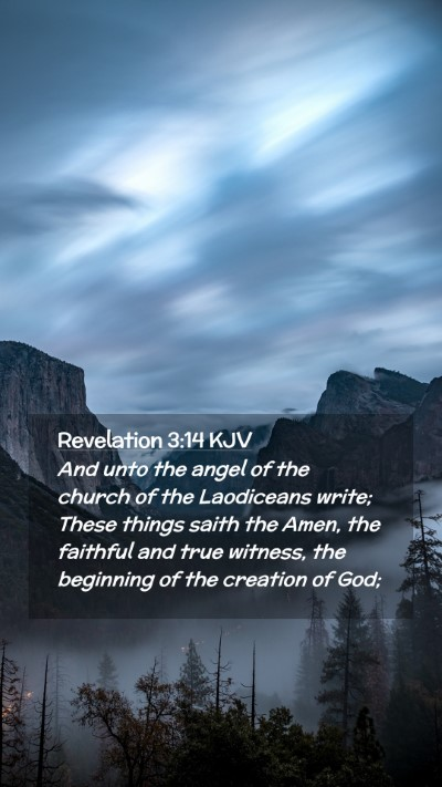 Picture 02 - Revelation 3:14 KJV Mobile Phone Wallpaper - And unto the angel of the church of the - Mobile Bible Verse Wallpaper