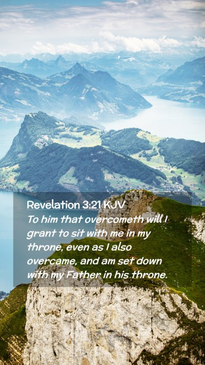 Picture 02 - Revelation 3:21 KJV Mobile Phone Wallpaper - To him that overcometh will I grant to sit with - Mobile Bible Verse Wallpaper