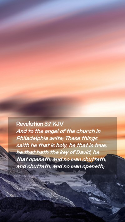Picture 02 - Revelation 3:7 KJV Mobile Phone Wallpaper - And to the angel of the church in Philadelphia - Mobile Bible Verse Wallpaper