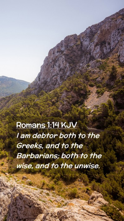 Picture 02 - Romans 1:14 KJV Mobile Phone Wallpaper - I am debtor both to the Greeks, and to the - Mobile Bible Verse Wallpaper
