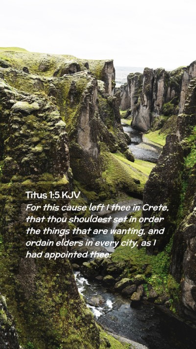Picture 02 - Titus 1:5 KJV Mobile Phone Wallpaper - For this cause left I thee in Crete, that thou - Mobile Bible Verse Wallpaper