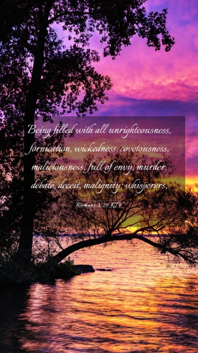 Picture 03 - Romans 1:29 KJV Mobile Phone Wallpaper - Being filled with all unrighteousness, - Mobile Bible Verse Wallpaper