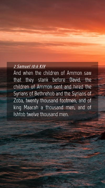 Picture 04 - 2 Samuel 10:6 KJV Mobile Phone Wallpaper - And when the children of Ammon saw that they - Mobile Bible Verse Wallpaper