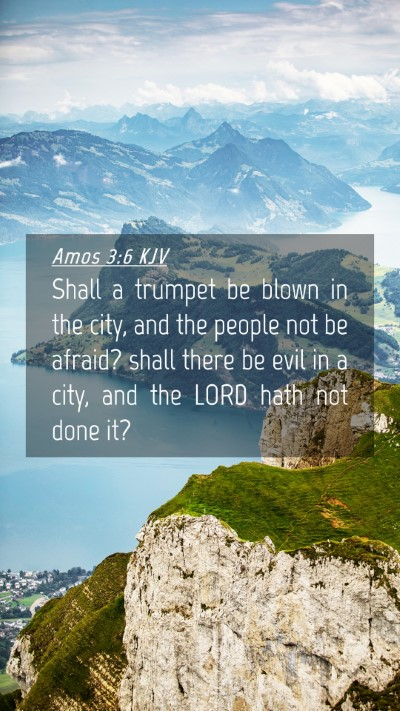 Picture 04 - Amos 3:6 KJV Mobile Phone Wallpaper - Shall a trumpet be blown in the city, and the - Mobile Bible Verse Wallpaper