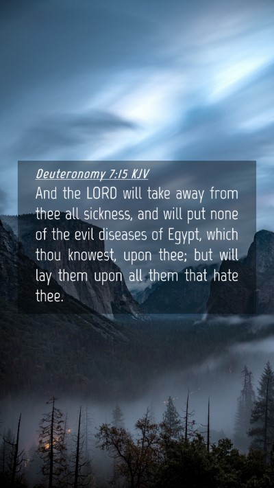 Picture 04 - Deuteronomy 7:15 KJV Mobile Phone Wallpaper - And the LORD will take away from thee all - Mobile Bible Verse Wallpaper