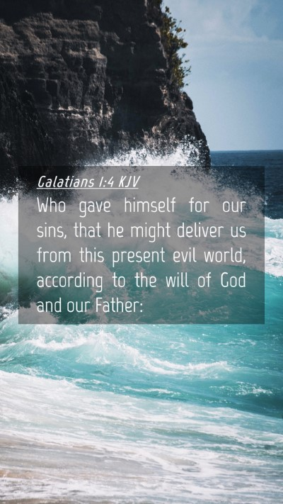 Picture 04 - Galatians 1:4 KJV Mobile Phone Wallpaper - Who gave himself for our sins, that he might - Mobile Bible Verse Wallpaper