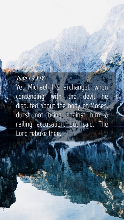 Picture 04 - Jude 1:9 KJV Mobile Phone Wallpaper - Yet Michael the archangel, when contending with - Mobile Bible Verse Wallpaper