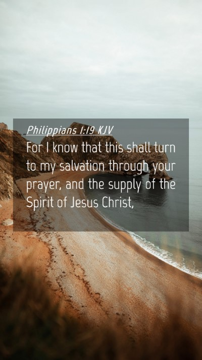 Picture 04 - Philippians 1:19 KJV Mobile Phone Wallpaper - For I know that this shall turn to my salvation - Mobile Bible Verse Wallpaper