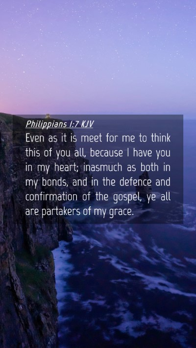 Picture 04 - Philippians 1:7 KJV Mobile Phone Wallpaper - Even as it is meet for me to think this of you - Mobile Bible Verse Wallpaper