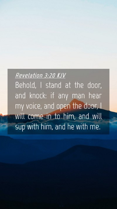Picture 04 - Revelation 3:20 KJV Mobile Phone Wallpaper - Behold, I stand at the door, and knock: if any - Mobile Bible Verse Wallpaper