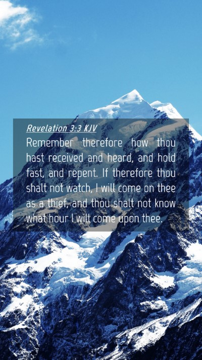 Picture 04 - Revelation 3:3 KJV Mobile Phone Wallpaper - Remember therefore how thou hast received and - Mobile Bible Verse Wallpaper