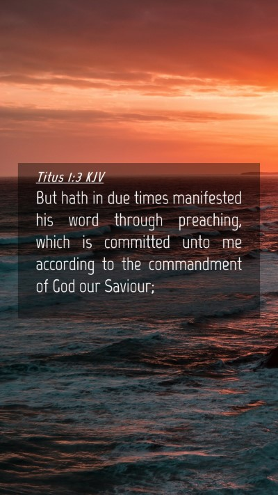 Picture 04 - Titus 1:3 KJV Mobile Phone Wallpaper - But hath in due times manifested his word through - Mobile Bible Verse Wallpaper