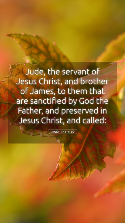 Picture 05 - Jude 1:1 KJV Mobile Phone Wallpaper - Jude, the servant of Jesus Christ, and brother of - Mobile Bible Verse Wallpaper
