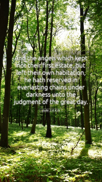 Picture 05 - Jude 1:6 KJV Mobile Phone Wallpaper - And the angels which kept not their first estate, - Mobile Bible Verse Wallpaper
