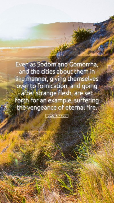Picture 05 - Jude 1:7 KJV Mobile Phone Wallpaper - Even as Sodom and Gomorrha, and the cities about - Mobile Bible Verse Wallpaper